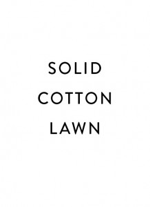 SOLID COTTON LAWN