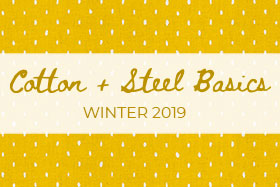Cotton and Steel Basics Winter 2019